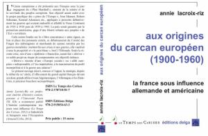 Annie Lacroix Riz aux origines du carcan européen
