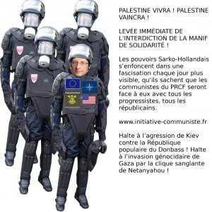 ET MAINTENANT ILS INTERDISENT ! Levée immédiate de l'interdiction des manifestations de solidarité avec la Palestine !