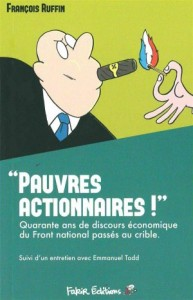 ruffin FN pauvres actionnaires