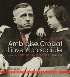 """Voir et revoir le film """"Ambroise Croizat ou le bâtisseur de la Sécu"""" – [Gilles Perret – Michel Etievent]"""