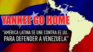 Venezuela :  Stop à l'impérialisme  #ObamaYankeeGoHome