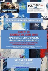 """Samedi 20 JUIN 2015 – Café N°38 –     """"MARXISME et UNIVERSALISME"""" Invité exceptionnel : GEORGES GASTAUD"""