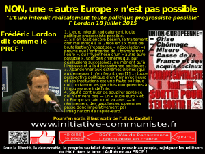 """L'euro interdit radicalement toute politique progressiste possible"" Frédéric Lordon"