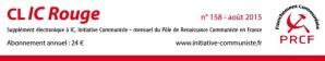 Le CLIC rouge de Aout est paru – Spécial Fête de l'Huma 2015 [supplément électronique gratuit à Initiative Communiste]