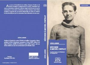Léon landini, Réponse à Michel Onfray et autres textes sur la Résistance et l'engagement