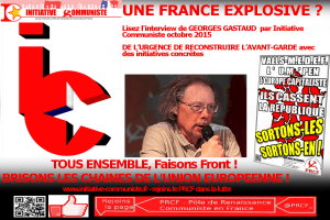 UNE FRANCE EXPLOSIVE ? entretien Georges Gastaud, secrétaire national du PRCF [Initiative Communiste]