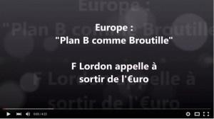 «Le Plan B comme Broutille » Frederic Lordon appelle à la sortie de l'euro ! #planB #UE