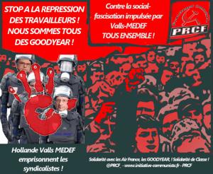 Contre la social-fascisation impulsée par Valls-MEDEF,  solidarité avec les ouvriers CGT d'Air-France et de Goodyear.  Riposte générale du monde du travail !
