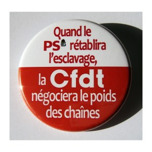"La CFDT, branche ""salariée"" du Medef !"