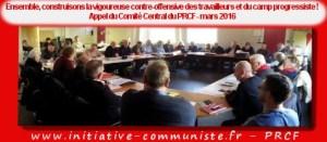 Ensemble, construisons la vigoureuse contre-offensive des travailleurs et du camp progressiste ! Appel du Comité Central du PRCF