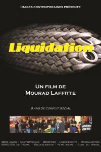 Liquidation : film sur le combat des Goodyear –  Mourad Lafitte à la fête de l'Humanité