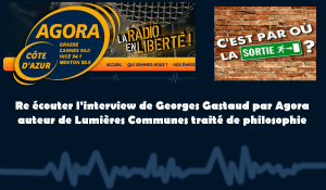 #dialectique Reécouter l'interview de Georges Gastaud sur Radio Agora