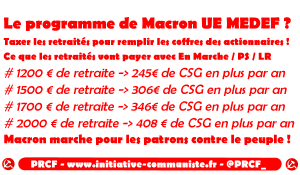 Hausse de la CSG : les petites retraites taxées pour remplir les poches des grands patrons dans - FRANCE - DOM-TOM