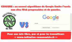 Google Censure : Un nouvel algorithme de Google limite l'accès aux sites Web progressistes et de gauche.