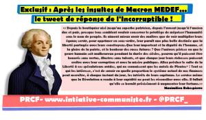 "APRÈS LES INSULTES DE MACRON-MEDEF  EXCLUSIF: UN TWEET DE ""L'INCORRUPTIBLE"""