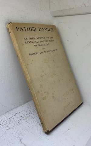 Father Damien: An Open Letter to th Reverend Dr Hyde of Honolulu