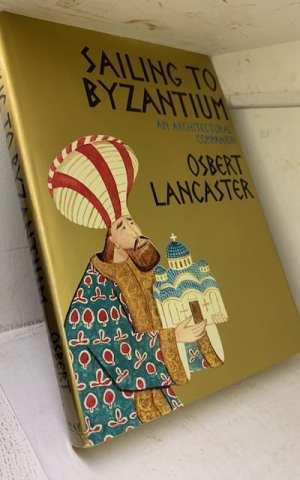 Sailing to Byzantium: an architectural companion