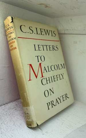 Letters to Malcolm, chiefly on prayer
