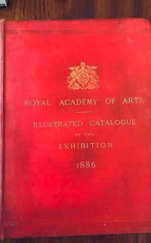 Royal Academy Of Arts: Illustrated Catalogue of the Exhibition 1886