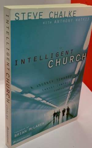 Intelligent Church, a journey towards Christ-centred Community