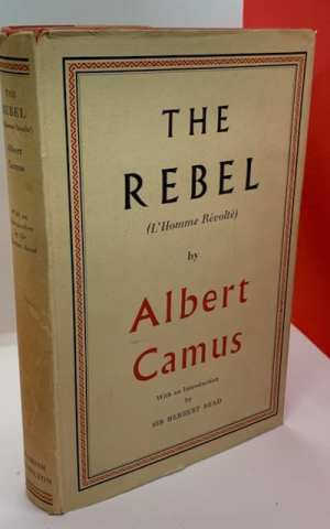 The Rebel (L'Homme Révolté)