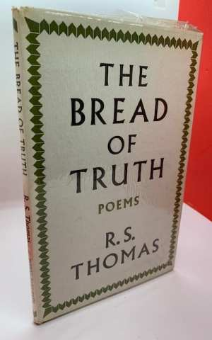 The Bread of Truth, poems