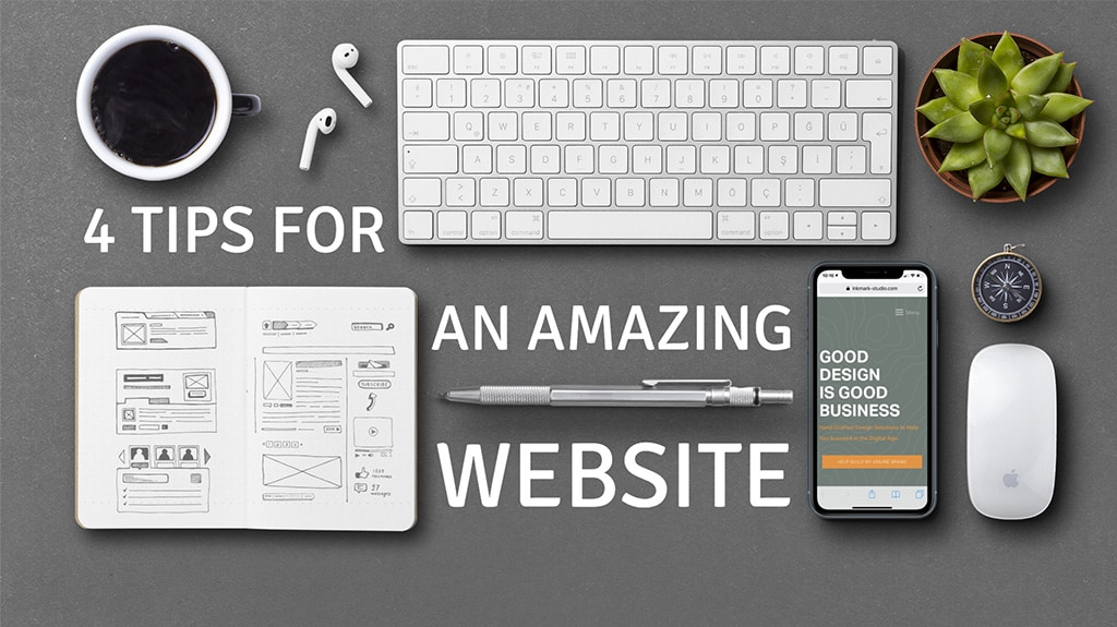 4-tips-for-an-amazing-website-inkmark-studio-san-antonio-web-design