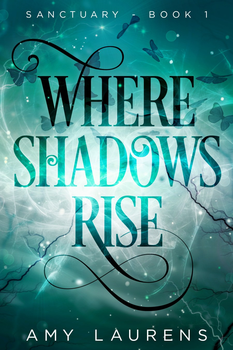 Where Shadows Rise (Sanctuary #1)