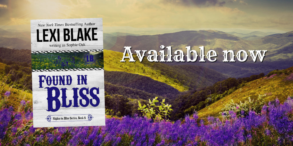 Found In Bliss by Lexi Blake