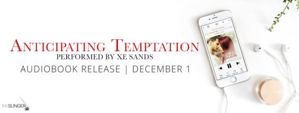 Anticipating Temptation (performed by Xe Sands) audiobook release blitz banner