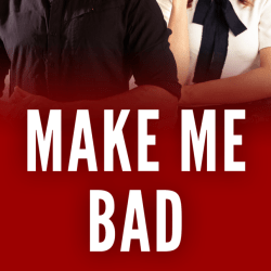 MAKE ME BAD COVER REVEAL