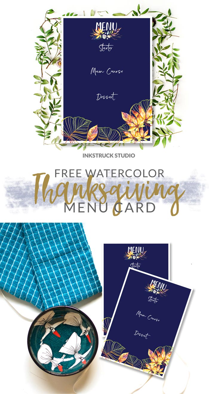 Download this free watercolor menu card template that will make your guests swoon this coming Thanksgiving. You're welcome! - Inkstruck Studio