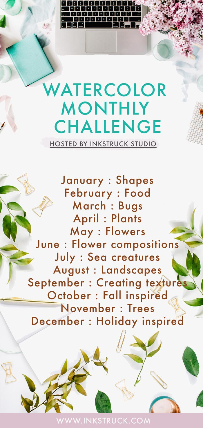 Take this monthly watercolor challenge along with ideas for prompts in 2018 to improve your skill! Hosted by Inkstruck Studio, it's going to be a fun one - www.inkstruck.com