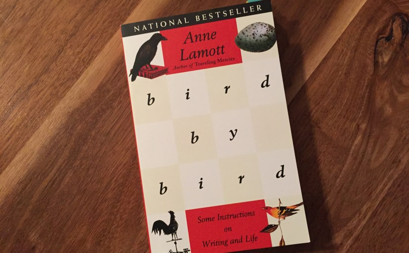 Bird by Bird by Anne Lamott | Inkwells & Images