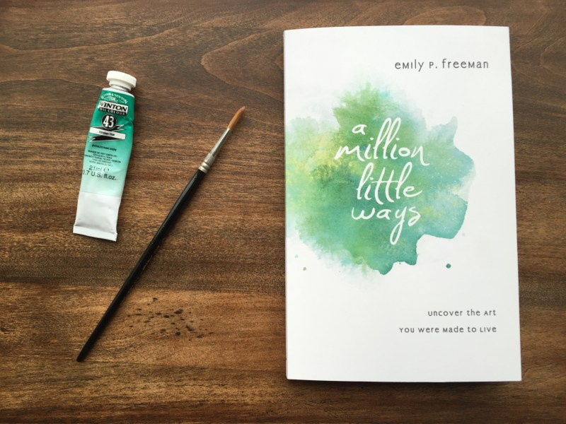 A Million Little Ways by Emily Freeman | Inkwells & Images