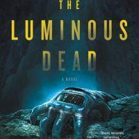 Book Review: The Luminous Dead