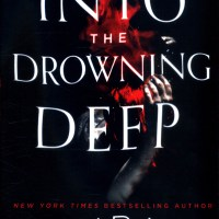 Book Review: Into the Drowning Deep by Mira Grant