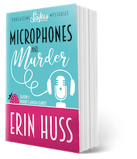 Book Cover: Microphones and Murder by Erin Huss