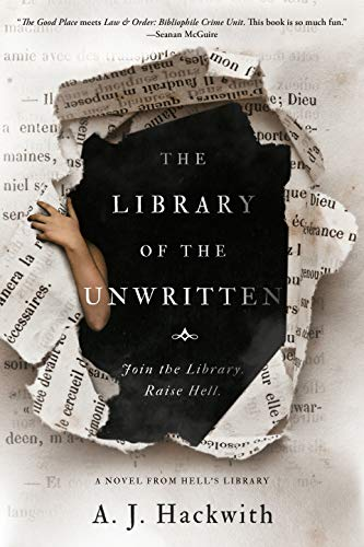 Book Cover: Library of the unwritten by AJ Hackwith
