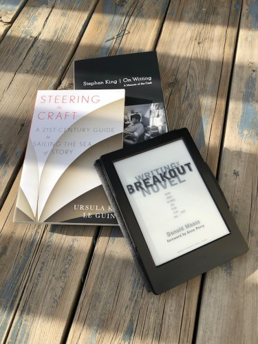 Stephen King's On Writing, Steering the Craft by Ursula K. LeGuin, and Writing the Breakout Novel by Donald Maass