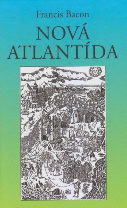 Obálka knihy Nová Atlantída od autora: Francis Bacon