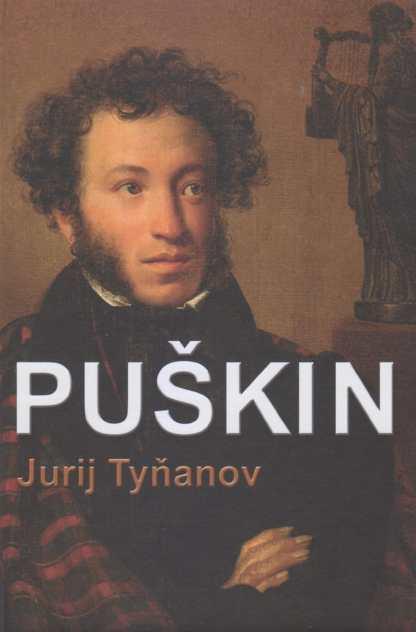 Obálka knihy Puškin od autora: J. Tyňanov