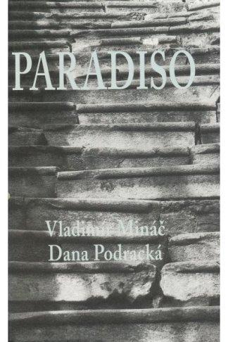 Obálka knihy Paradiso. V. Mináč, Dana Podracká - INLIBRI