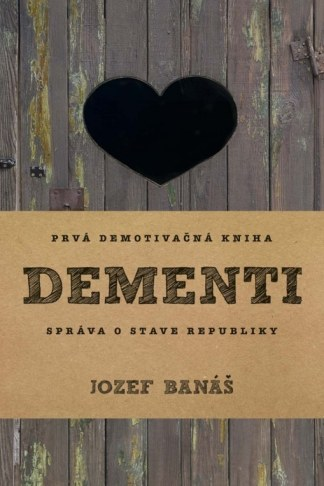 Obálka knihy Dementi od autora: Jozef Banáš