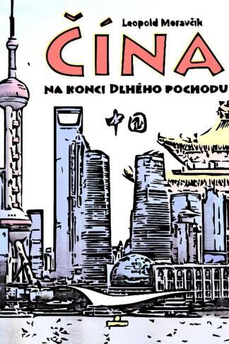 Ilustrácia knihy Čína na konci dlhého pochodu od autora: Leopold Moravčík - INLIBRI