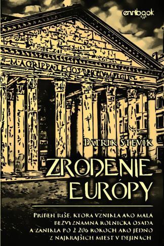 Ilustrácia knihy Zrodenie Európy od autora: Patrik Števík - INLIBRI