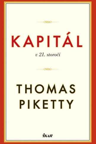 Obálka knihy Kapitál v 21. storočí od autora: Thomas Piketty - INLIBRI