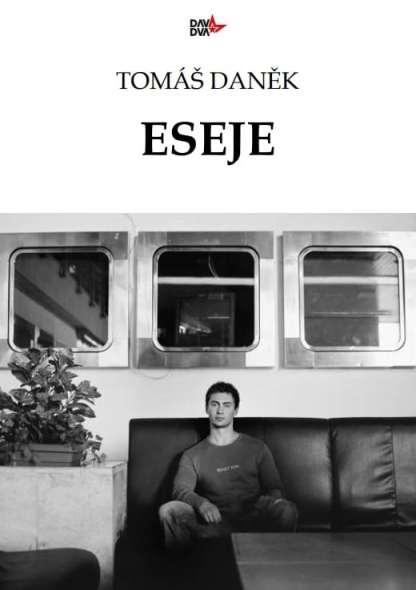 Obálka e-knihy Eseje od autora: Tomáš Daněk - DAV DVA