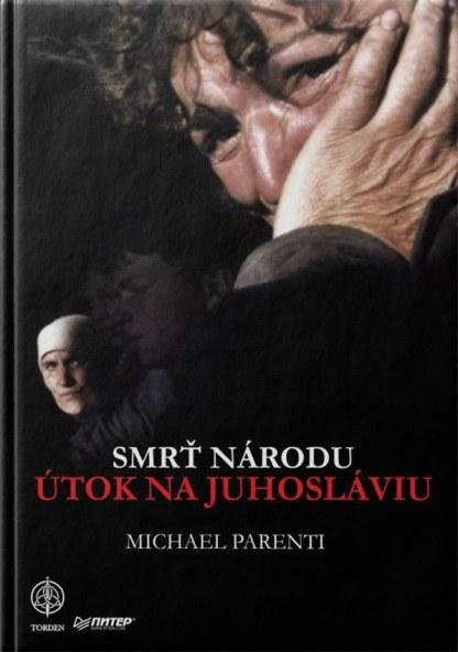 Obálka knihy Smrť národu od autora Michael Parenti - INLIBRI
