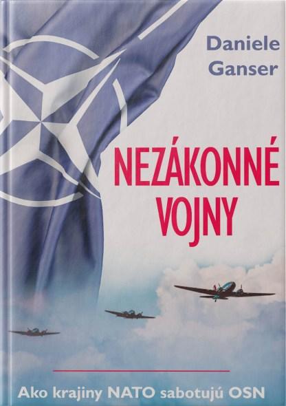 Obálka knihy Nezákonné vojny od autora: Daniele Ganser